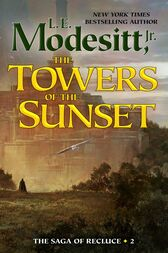 The Towers of the Sunset by Jr. Modesitt