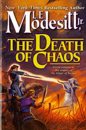 The Death of Chaos by Jr. Modesitt