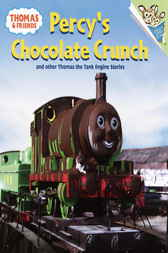 Thomas and Friends: Percy's Chocolate Crunch and Other Thomas the Tank Engine Stories (Thomas & Friends) by W. Rev Awdry