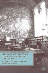Reading and Writing the Latin American Landscape