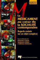 Le médicament au coeur de la socialité contemporaine by Johanne Collin