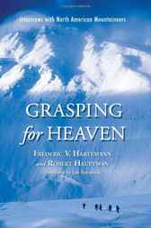 Grasping for Heaven by Frederic V. Hartemann