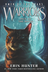 Warriors: Omen of the Stars #4: Sign of the Moon by Erin Hunter