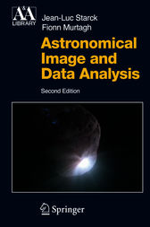 Astronomical Image and Data Analysis by J.-L. Starck