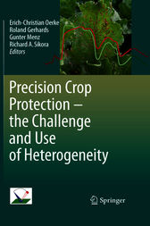 Precision Crop Protection - the Challenge and Use of Heterogeneity by Erich-Christian Oerke