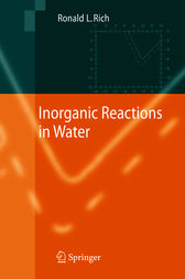 Inorganic Reactions in Water by Ronald L. Rich