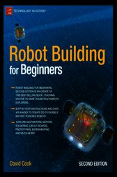 Robot Building for Beginners by David Cook
