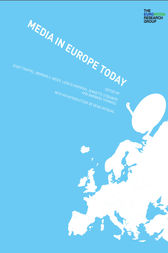 Media in Europe Today by Josef Trappel