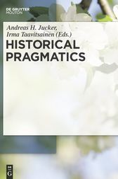 Historical Pragmatics by Andreas H. Jucker