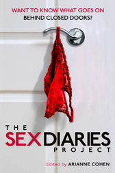 The Sex Diaries Project by Arianne Cohen