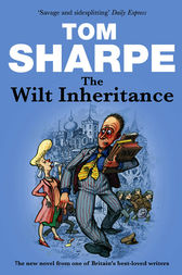 The Wilt Inheritance by Tom Sharpe