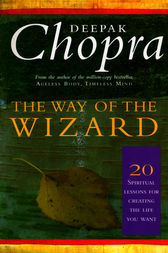 The Way Of The Wizard by Deepak Chopra