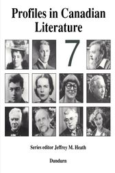 Profiles in Canadian Literature 7 by Jeffrey M. Heath
