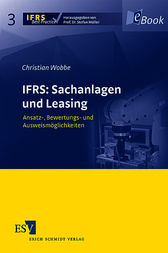 IFRS: Sachanlagen und Leasing by Christian Wobbe