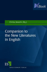 Companion to the New Literatures in English by Christa Jansohn