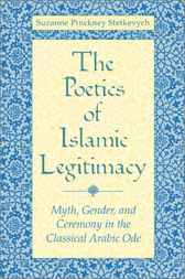 The Poetics of Islamic Legitimacy