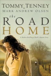 The Road Home by Tommy Tenney