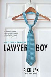 Lawyer Boy by Rick Lax