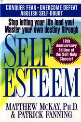 Self-Esteem by Matthew McKay