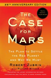 Case for Mars by Robert Zubrin