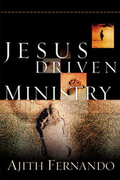 Jesus Driven Ministry by Ajith Fernando
