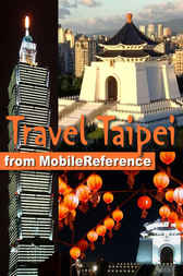 Travel Taipei, Taiwan by MobileReference