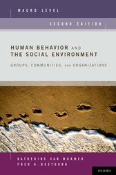 Human Behavior and the Social Environment, Macro Level by Katherine van Wormer