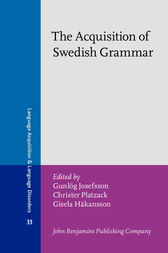 The Acquisition of Swedish Grammar by Gunlög Josefsson