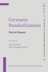 Germanic Standardizations by Ana Deumert