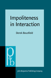 Impoliteness in Interaction by Derek Bousfield