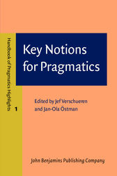 Key Notions for Pragmatics by Jef Verschueren