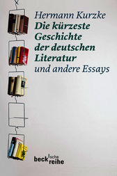 Die krzeste Geschichte der deutschen Literatur