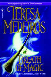 Breath of Magic by Teresa Medeiros