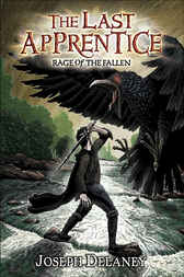 The Last Apprentice: Rage of the Fallen (Book 8) by Joseph Delaney