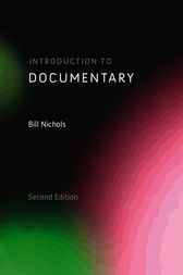 Introduction to Documentary, Second Edition