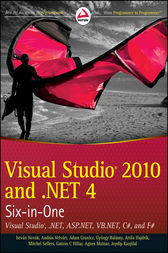Visual Studio 2010 and .NET 4 Six-in-One by István Novák