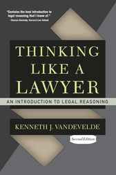 Thinking Like a Lawyer by Kenneth J. Vandevelde