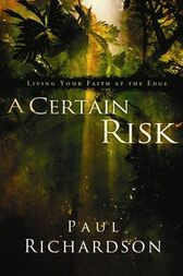 A Certain Risk by Paul Andrew Richardson