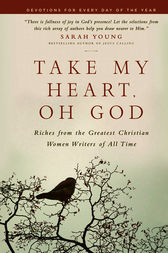 Take My Heart, Oh God by Livingstone Corporation