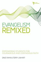 Evangelism Remixed by Dave Rahn