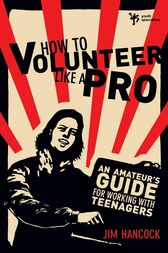 How to Volunteer Like a Pro by Jim Hancock