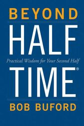 Beyond Halftime by Bob P. Buford