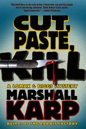 Cut, Paste, Kill by Marshall Karp