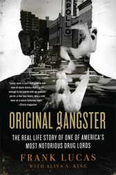 Original Gangster by Frank Lucas