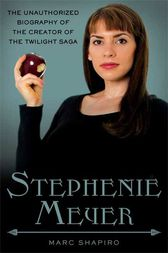 Stephenie Meyer by Marc Shapiro