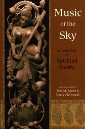 Music Of The Sky: An Anthology Of Spirit by Patrick Laude