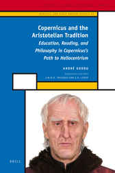 Copernicus and the Aristotelian Tradition by André Goddu