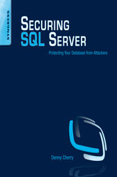 Securing SQL Server by Denny Cherry