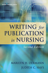 Writing for Publication in Nursing, Second Edition by Marilyn H. Oermann