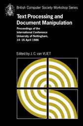Text Processing and Document Manipulation by J. C. van Vliet